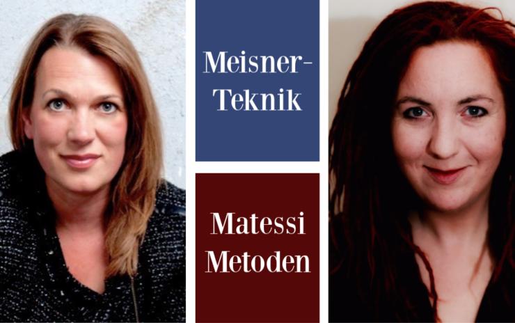 Meisnerteknik og Matessi Metoden | Juni 2019