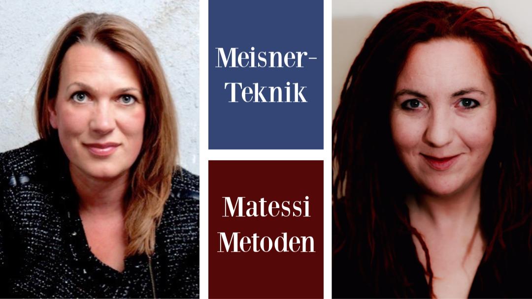 Meisner Teknik og Matessi Metoden | Januar 2020