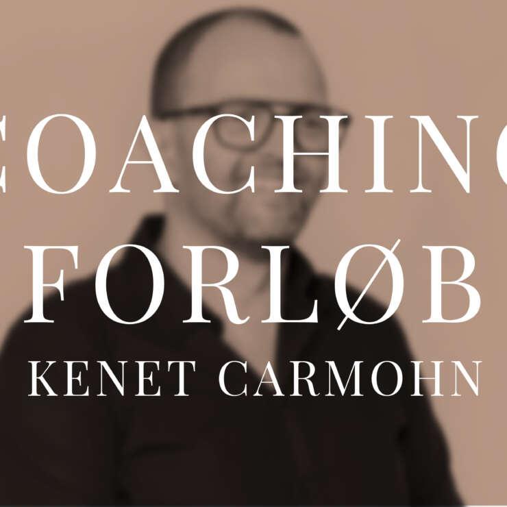 Coaching forløb | Kenet Carmohn